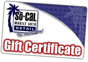 SoCal Mobile Auto Detail Gift Certificates