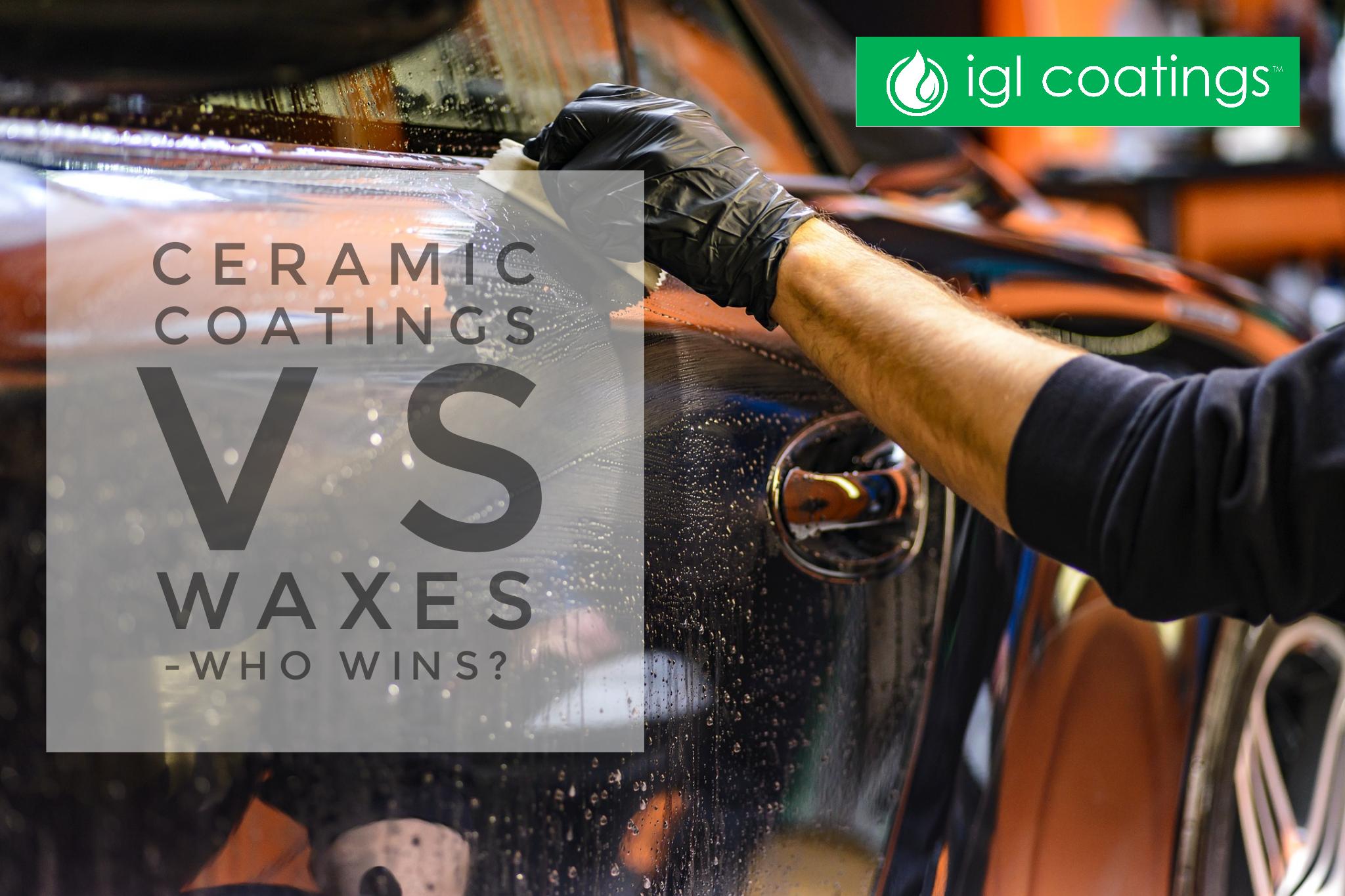 Waxes vs ceramic coatings